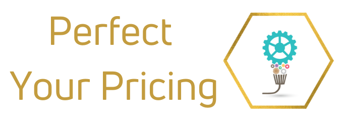 Perfect Your Pricing - learn how to price for a sustainable and profitable business